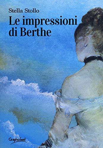 Le impressioni di Berthe