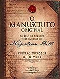 O Manuscrito Original - As leis do triunfo e do sucesso de Napoleon Hill - Versao Concisa e Editada (Em Portugues do Brasil)