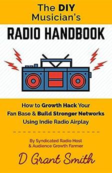 The DIY Musician's Radio Handbook by [D Grant Smith]
