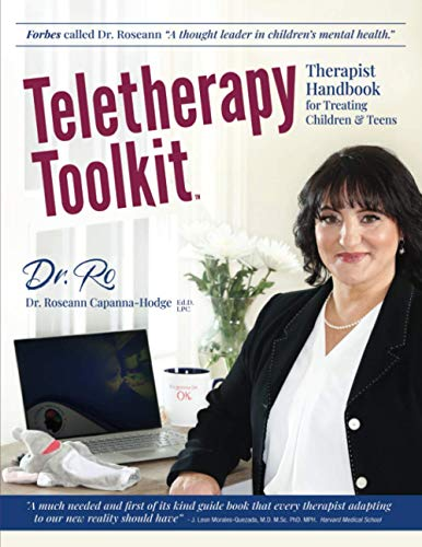 Teletherapy Toolkit: Therapist Handbook for Treating Children and Teens