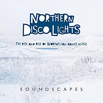 Northern Disco Lights - Soundscapes