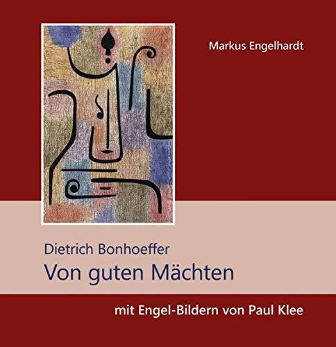 Von guten Mächten: mit Engel-Bildern von Paul Klee (Quadro (kartoniert))