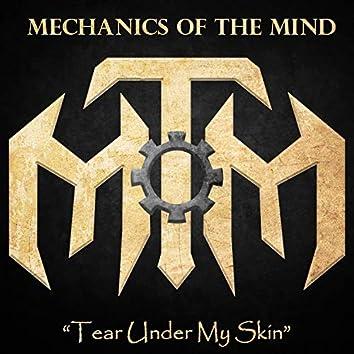 Tear Under My Skin