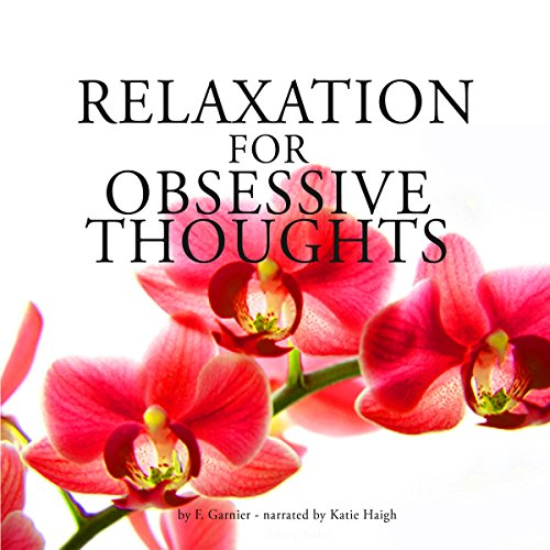 Relaxation for Obsessive thoughts audiobook cover art