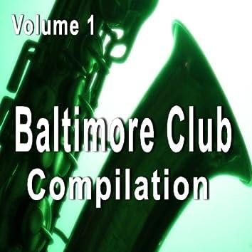 Baltimore Club Compilation, Vol. 1