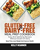Gluten-Free & Dairy-Free Meal Prep Cookbook