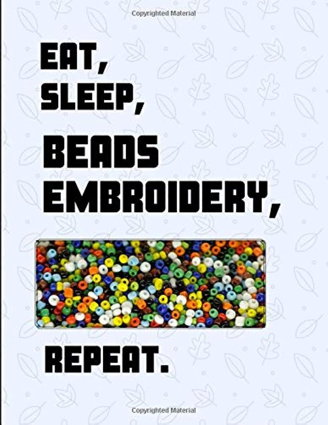 フルーツ野菜市区町村チャットEat, Sleep, Beads Embroidery, Repeat.: 2 in 1 Sketch & Lined Paper Note Book