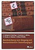Handreichung zum Umgang mit kontaminiertem Sammlungsgut - Elise Spiegel