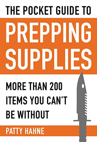 The Pocket Guide to Prepping Supplies:...
