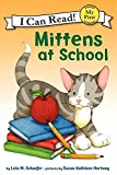 Mittens at School (My First I Can Read)
