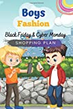 Boys Fashion Black Friday and Cyber Monday Shopping Plan: Boys Fashion Shopping Plan Journal Diary Notebook 110 Pages, 6' x 9' (15.24 x 22.86 cm), Durable Soft Cover