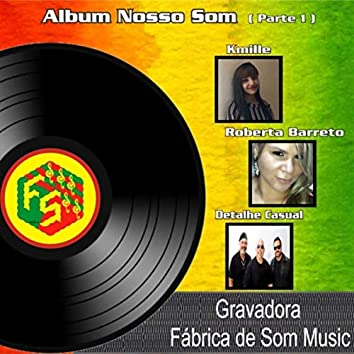 Álbum Nosso Som, Pt. 01