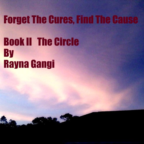 Forget the Cures, Find the Cause audiobook cover art