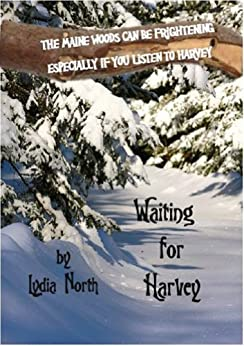 Waiting for Harvey (The Spirits of Maine Series Book 1) by [Lydia North, Kim Scott]