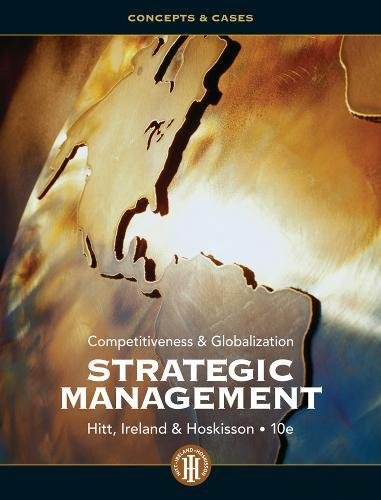Strategic Management: Competitiveness and Globalization-...