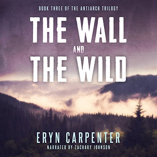 The Wall and the Wild audiobook cover art