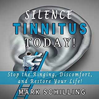 Silence Tinnitus Today! audiobook cover art