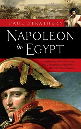Napoleon in Egypt by Paul Strathern (2009-09-15)
