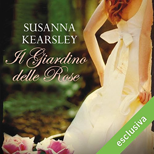 Il giardino delle rose | Susanna Kearsley