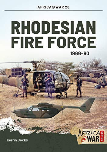 Rhodesian Fire Force 1966-80 (Africa@War)