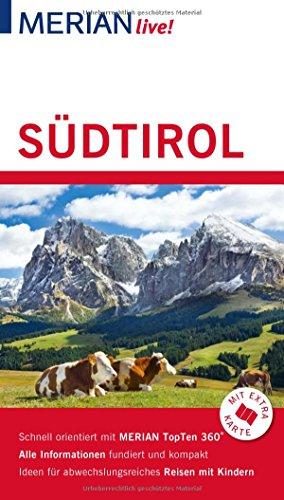 MERIAN live! Reiseführer Südtirol: Mit Extra-Karte zum Herausnehmen