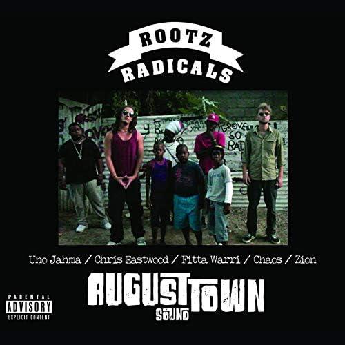 Rootz Radicals, Zion, Chris Eastwood, Chaos, Fitta Warri & Uno Jahma
