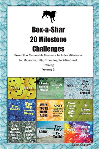 Box-a-Shar 20 Milestone Challenges Box-a-Shar Memorable Moments.Includes Milestones for Memories, Gifts, Grooming, Socialization & Training Volume 2
