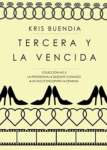 Tercera y la vencida: Colección 3 (Colección de lujo)
