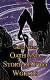 Greya Virus. Oath and Story of Two Worlds (English Edition)