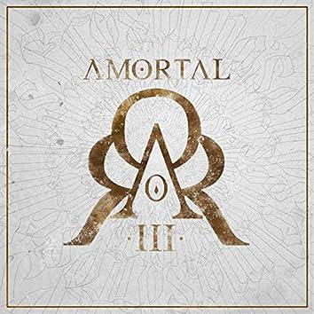 Amortal, Vol. III