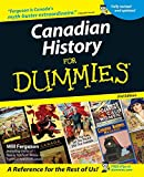Canadian History for Dummies (For Dummies Series) - Will Ferguson