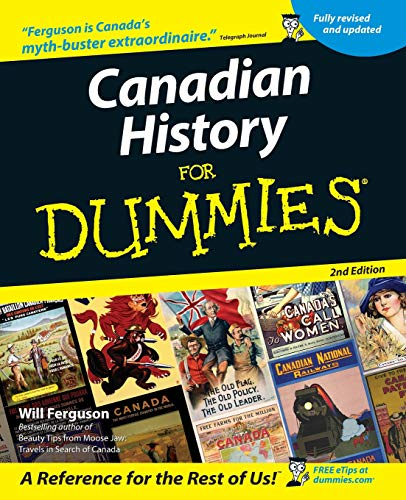 Compare Textbook Prices for Canadian History for Dummies 2 Edition ISBN 9780470836569 by Ferguson, Will