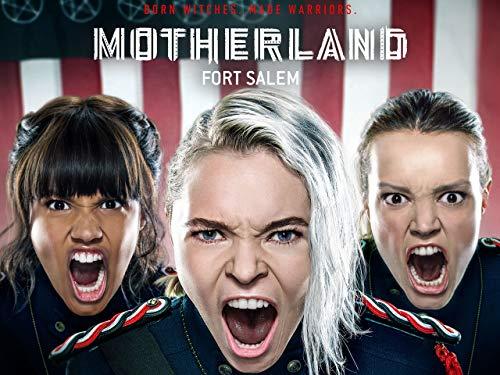 Motherland: Fort Salem 🔥