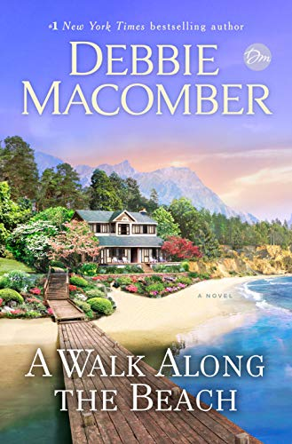 A Walk Along the Beach: A Novel by [Debbie Macomber]