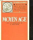 Manuel des etudes litteraires francaises - Moyen age