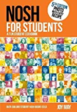NOSH for Students: A Fun Student Cookbook - Photo with Every Recipe