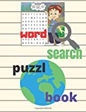 word search puzzl book: Solve clever clues and hunt for hidden words in 100 mind-bending puzzles for...