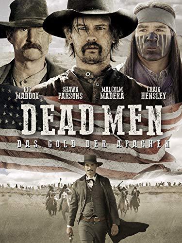 Dead Men: Das Gold der Apachen
