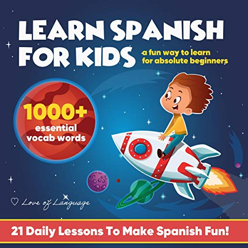 Learn Spanish for Kids! Audiobook By The Love of Language cover art