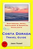 Costa Dorada (Daurada) & Salou, Spain Travel Guide - Sightseeing, Hotel, Restaurant & Shopping Highlights (Illustrated) (English Edition)