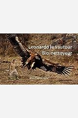 Leonardo le vautour bio-nettoyeur Broché