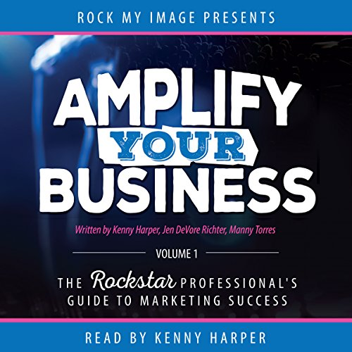 Amplify Your Business, Volume 1 audiobook cover art
