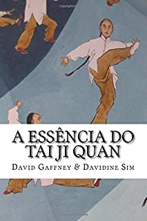 A Essencia do Taijiquan