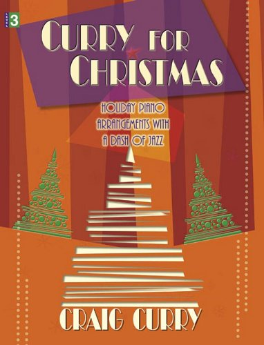 Curry for Christmas: Holiday Piano Arrangements with a Dash of Jazz
