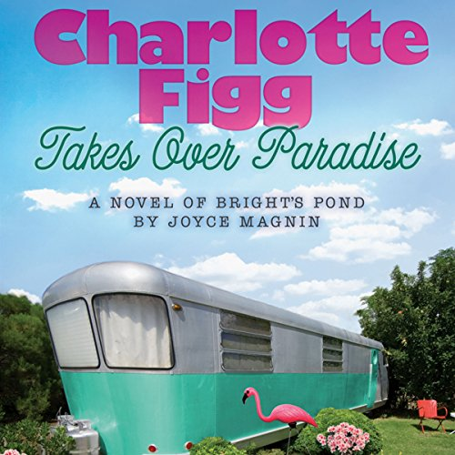 Charlotte Figg Takes Over Paradise audiobook cover art