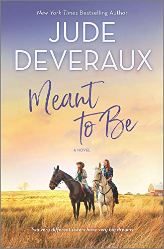 Meant to Be: A Novel by [Jude Deveraux]