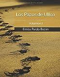 Los Pazos de Ulloa: Volumen I