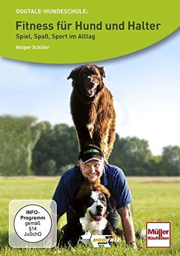 Fitness für Hund und Halter - Spiel, Spaß, Sport im Alltag