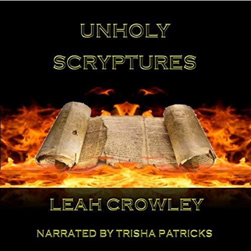 Unholy Scryptures audiobook cover art