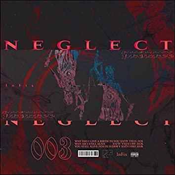 Neglect (feat. K.K)